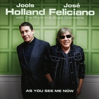As You See Me Now-Jools Holland & Jose Feliciano-CD
