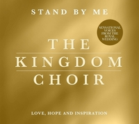 Stand By Me-The Kingdom Choir-CD
