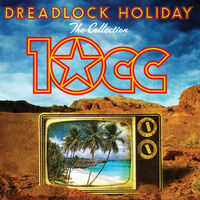 Dreadlock Holiday: The Collection-10CC-CD
