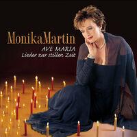 Ave Maria - Lieder Zur Sti-Monika Martin-CD