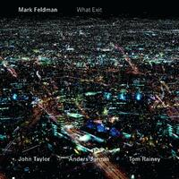 What Exit-Mark Feldman-CD