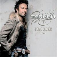 Come Closer-Tarkan-CD