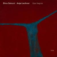 Ojos Negros-Anja Lechner, Dino Saluzzi-CD