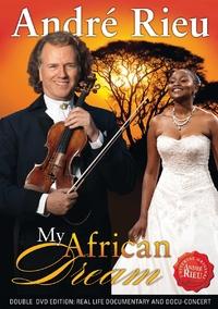 Andre Rieu - My African Dream-DVD