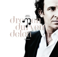 Dromen Durven Delen-Marco Borsato-CD