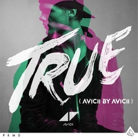 True: Avicii By Avicii-Avicii-CD