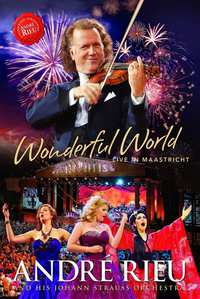 Andre Rieu - Wonderful World - Live In Maastricht-DVD