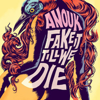 Fake It Till We Die-Anouk-CD