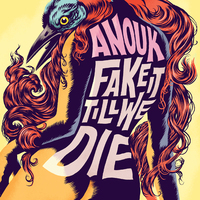 Fake It Till We Die (Limited Edition)-Anouk-CD