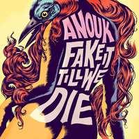 Fake It Till We Die-Anouk-LP