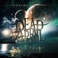 Worlds Colide-Dead By April-CD