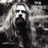 Educated Horses-Rob Zombie-LP