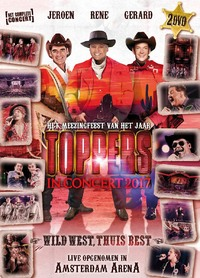 Toppers In Concert 2017 - Wild West-DVD