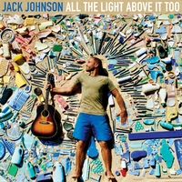 All The Light Above It Too-Jack Johnson-CD
