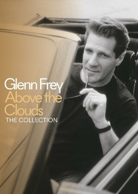 Above The Clouds/The Collection LT-Glenn Frey-CD
