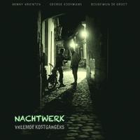 Nachtwerk-Vreemde Kostgangers-LP