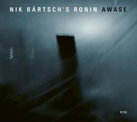 Awase-Nik Bartsch's Ronin-CD