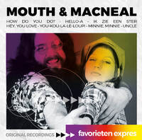 Favorieten Expres - Mouth & Macneal-Mouth & Macneal-CD