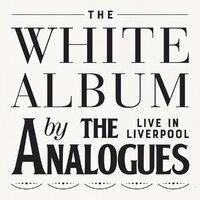 The White Album (Live In Liverpool)-The Analogues-CD