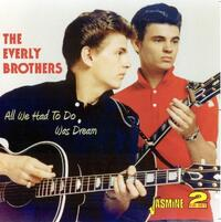 All We Had To Do Was Dream-The Everly Brothers-CD