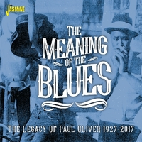 The Meaning Of The Blues. Legacy Of Paul Oliver--CD
