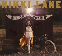 All Or Nothin-Nikki Lane-CD