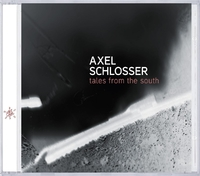 Tales From The South-Axel Schlosser-CD