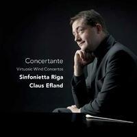 Concertante - Virtuosic Wind Concertos-Claus Efland, Sinfonietta Riga-CD