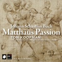 J.S. Bach - Matthaeus Passion - Koopman CD-The Amsterdam Baroque Orchestra, Ton Koopman-CD