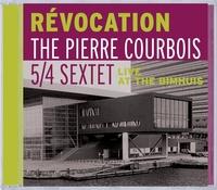 Révocation (Live At The Bimhuis) 5/4 Sextet-Pierre Courbois-CD