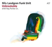 Unbreakable-Nils Landgren Funk Unit-CD