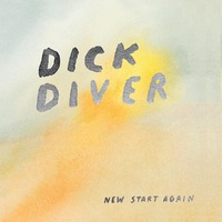 New Start Again (Green)-Dick Diver-LP