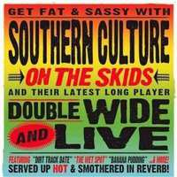 Doublewide And Live-Southern Culture On The Skids-CD