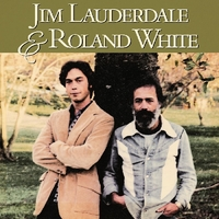 And Roland White-Jim Lauderdale-CD