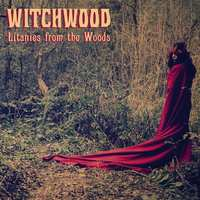 Litanies From The Woods-Witchwood-LP