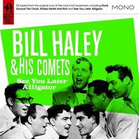 See You Later Alligator-Bill Haley & The Comets-CD