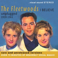 I Believe Unplugged..-Fleetwoods-CD
