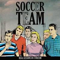 Real Lessons In Cynicism-Soccer Team-LP