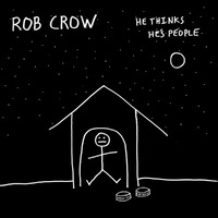 He Thinks He's People-Rob Crow-CD