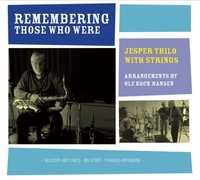 Remembering Those Who Were-Jesper Thilo-CD