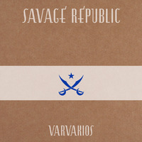 Varvakios-Savage Republic-CD
