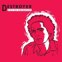 City Of Daughters-Destroyer-CD