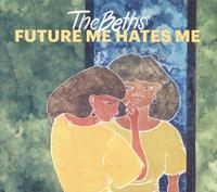 Future Me Hates Me-Beths-LP