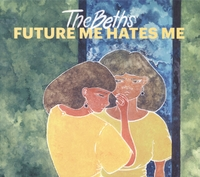 Future Me Hates Me-Beths-CD