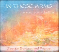 In These Arms-Jennifer Berezan-CD