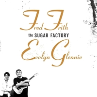 The Sugar Factory-Evelyn Glennie, Fred Frith-CD