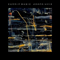 Ashes/Axis-Cuddle Magic-CD