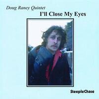 I'll Close My Eyes-Doug Raney-CD
