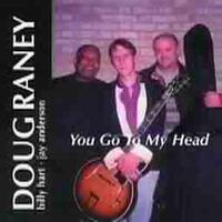 You Go To My Head-Doug Raney-CD