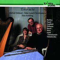 Entr'acte-Toke Lund Christiansen & Michel Debost-CD